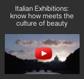 Italy Exhibitions: know how meets the culture of beauty